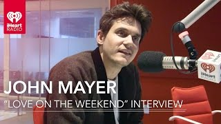 John Mayer 'Love on the Weekend' + Songwriting Process