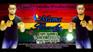 Mama  Ready Song Official By Dave Rapper