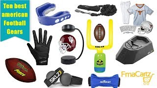 Ten Best American Football Equipment That You Must Need
