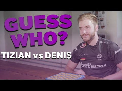tiziaN and denis Play CS:GO Guess Who
