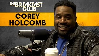 The Breakfast Club - Corey Holcomb Addresses Comedy Beefs, Monogamy + More