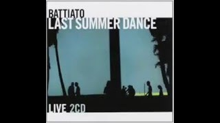 Franco Battiato - L' Incantesimo (live Last Summer Dance)