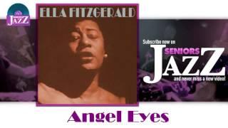 Ella Fitzgerald - Angel Eyes (HD) Officiel Seniors Jazz