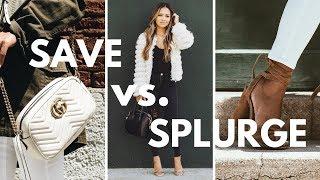 Save vs. Splurge | What I Save on & What I Splurge On