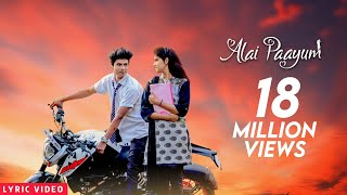 Ak Akiem - Alai paayum (Lyrical Video)