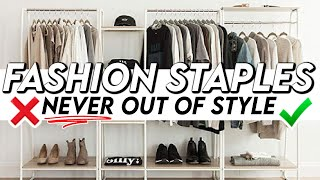 15 Fashion Staples That Will NEVER Go Out Of Style! *must-see*