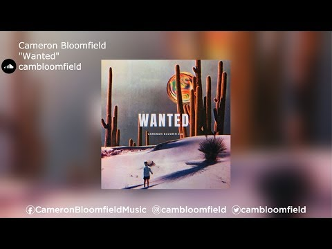 Cameron Bloomfield || Wanted