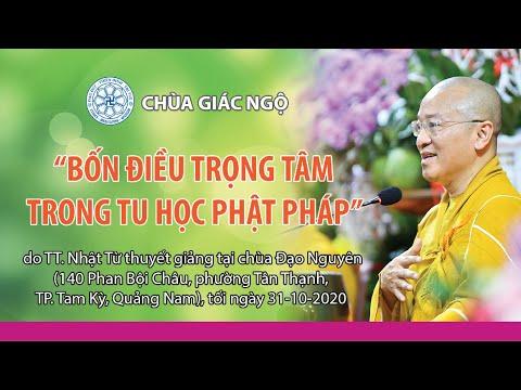 4 điều trọng tâm trong tu học Phật pháp