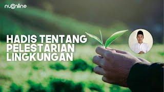 Hadits Tentang Pelestarian Lingkungan
