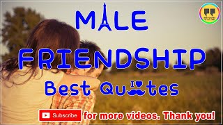 TOP 5 MALE FRIENDSHIP QUOTES - Best Friendship Quotes