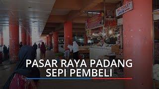 Pasar Raya Padang Makin Sepi Pembeli, Pedagang Pasrah Daya Beli Turun