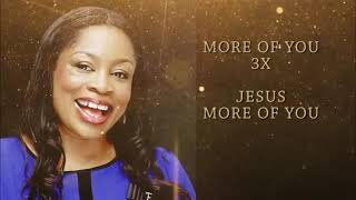 I want more of you by Sinach
