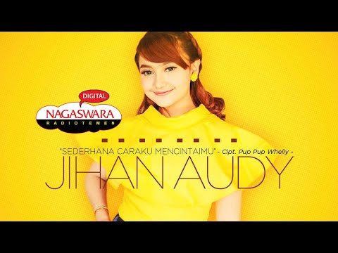 Jihan Audy Rilis Single Sederhana Caraku Mencintaimu di NAGASWARA