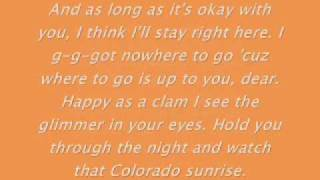 Colorado Sunrise by 3OH!3 *Lyrics*