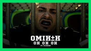 OMIK K   Oh Oh Oh   Ft Olexesh (Prod. By Phatal Beatz)