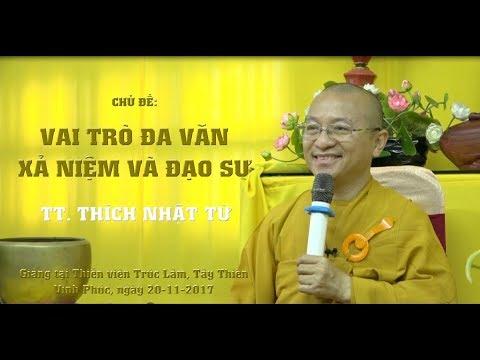 Vai Trò Đa Văn - Xả Niệm Và Đạo Sư