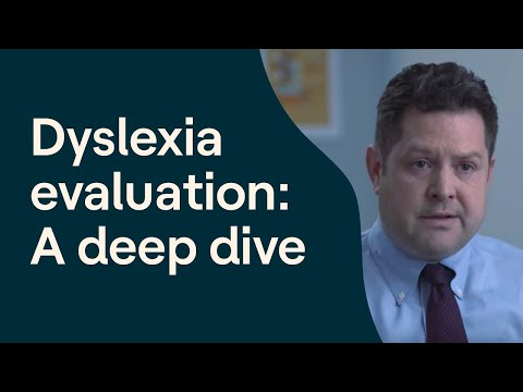 Video: What Does a Dyslexia Evaluation Look Like?