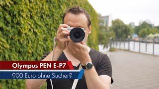 Olympus PEN E-P7   Reinkarnation der Pen E-P im Test [Deutsch]