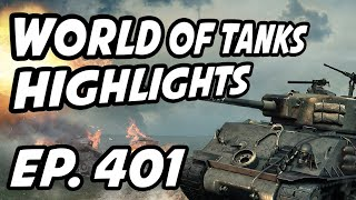 World of Tanks Daily Highlights | Ep. 401 | skill4ltu, QuickyBaby, Orzanel, sirfoch, NVIDIAGeForceCZ