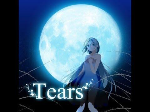 【初音ミク】Tears【オリジナルMV】