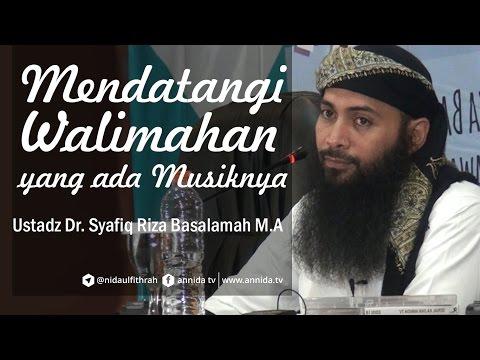 Video Mendatangi Walimah Yang Ada Musiknya