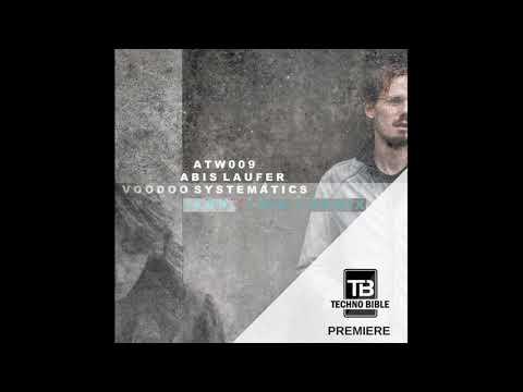 Abis Laufer - Voodoo Systematics (Lauren Mia Remix). Techno