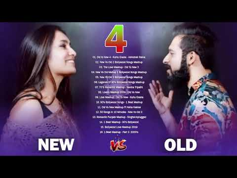 Old Vs New Bollywood Mashup Songs 2019 | 90's Bollywood songs Mashup old to new 4 HINDI Mashup Songs