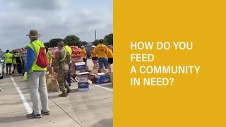 How do you feed a community in need?