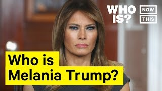 Who Is Melania Trump? Narrated by Logan Guntzelman | NowThis