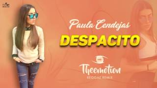 Paula Cendejas - Despacito (Theemotion Reggae Remix)