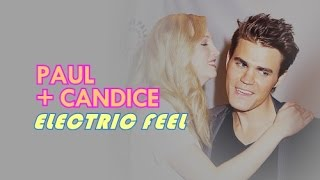Paul And Candice | Electric Feel