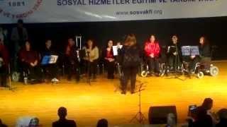 3 Aralık Engelliler Haftası Müzik Korosu - Yangin Olur Biz Yangina Gideriz