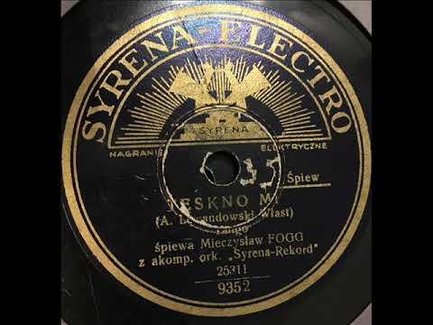 Mieczysław Fogg-Tęskno mi-1934!