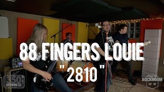 """88 Fingers Louie - """"2810"""" Live! from The Rock Room"""