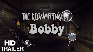 ~The Kidnapping of Bobby Trailer~  | Minecraft Short Film |