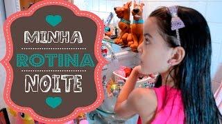MINHA ROTINA DA NOITE - 2015