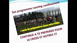 PLAN D'ENTRAÎNEMENT RUNNING CONFINEMENT - CROSS COUNTRY ET +++