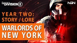 Year 2: Warlords of New York || Story / Lore || The Division 2
