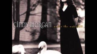 Cindy Morgan- Painted A Rainbow