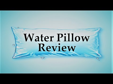 Water Pillow ? Review