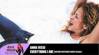 Anna Vissi - Everything I Am (Groove Brothers Remix) (Audio)