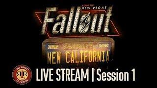 Fallout New California - Live Stream - Session 1