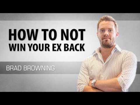 How to Not Win Your Ex Back (The Most Common Mistakes)