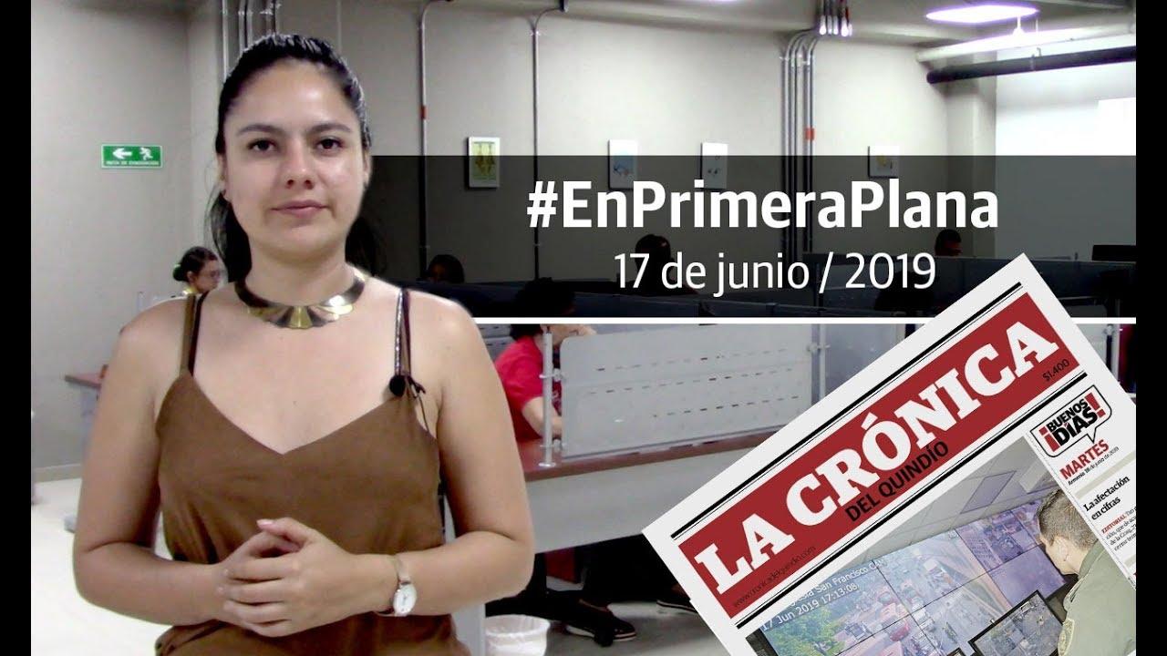 En Primera Plana: lo que será noticia este martes 18 de junio