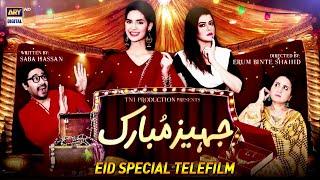Jahez Mubarak - Madiha Imam & Ali Abbas - ARY Zindagi Telefilm