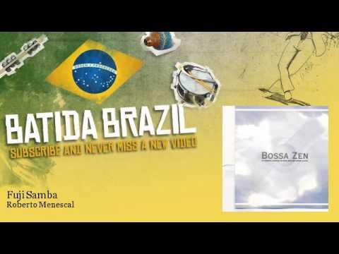 Fuji samba - Roberto Menescal