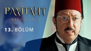 Payitaht Abdulhamid episode 13 with English subtitles Full HD