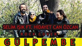 Selim Işık Ft. Hidayet Can Özcan - Gülpembe (Barış Manço Cover)