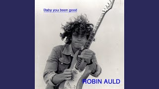 """Video thumbnail of """"Robin Auld and Z-Astaire - Baby you been Good (Album mix)"""""""