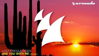 Lost Frequencies - Are You With Me (Funk D Radio Edit)